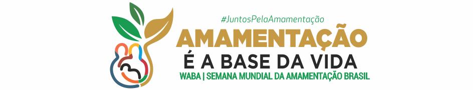 Semana Mundial da amamentação Brasil