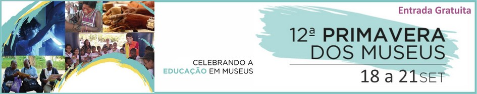 12ª Primavera dos Museus
