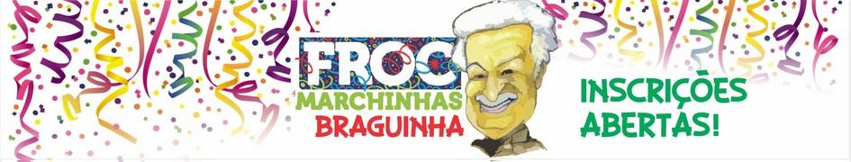 Froc Marchinhas Braguinha