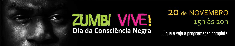 Zumbi Vive! Dia da Consciência Negra
