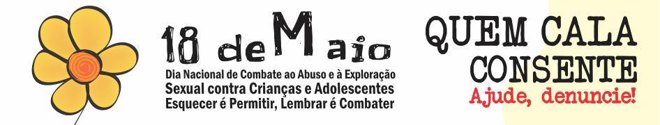 Dia nacional de combate ao abuso e à exploração
